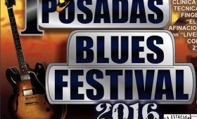 El cierre del 1º Posadas Blues Festival cambia de lugar