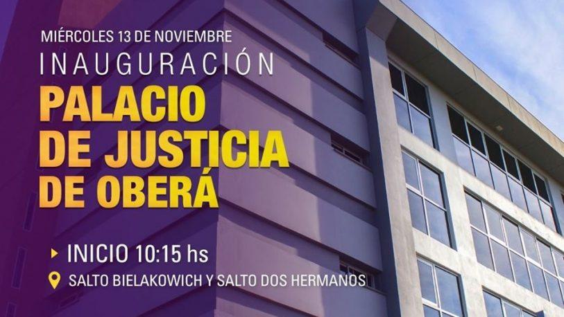Este miércoles se inaugura el Palacio de Justicia en Oberá